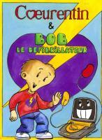 Bob le defibrillateur